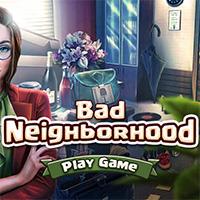 Bad Neighborhood
