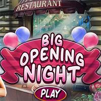 Big Opening Night