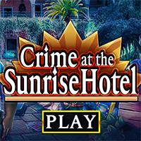 Crime at the Sunrise Hotel