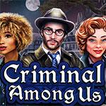 Criminal Among Us