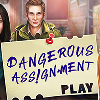 Dangerous Assignment