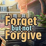 Forget but not Forgive