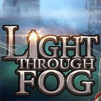 Light Through Fog