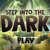 Step Into the Dark