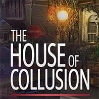 The House of Collusion